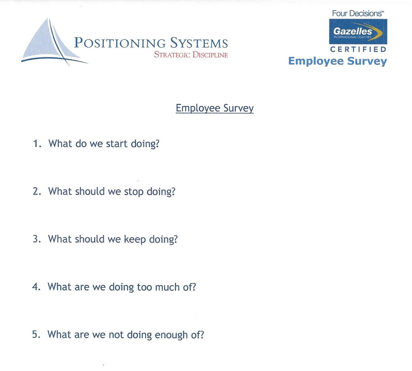 Employee Survey 5 Q's (Start, Stop, Keep, Too Much, Not Enough).jpg
