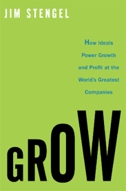 Grow Jim Stengel book jacket resized 600