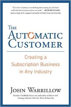 The Automatic Customer   John Warrillow resized 600