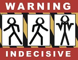 Indecisive Decision Making resized 600