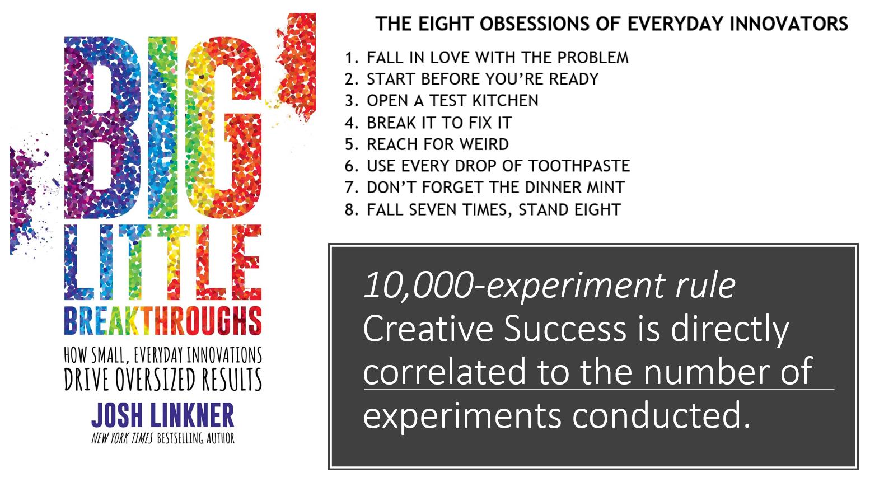 8 Obessions of Everyday Innovators - Big Little Breakthroughs Josh Linker-1