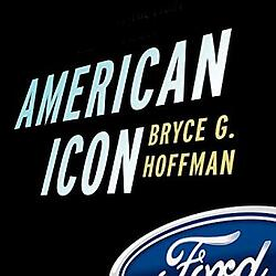 American Icon - Alan Mulally and the Fight to Save Ford Motor Company