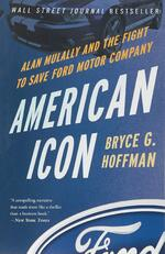 American Icon - Alan Mulally and the Fight to Save Ford Motor
