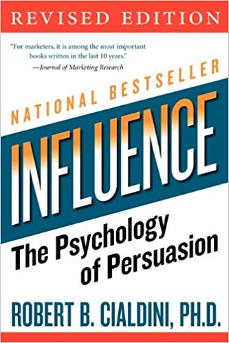 Influence - The Psychology of Persausion Robert Cialdini