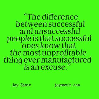 Jay Samit Difference between Succesful and Unsuccessful - Excuse