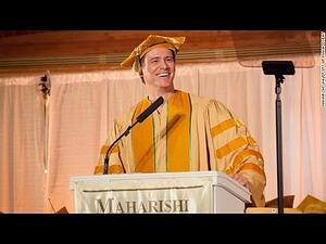 Jim Carreys commencement address to Maharishi University Managements class of 2014
