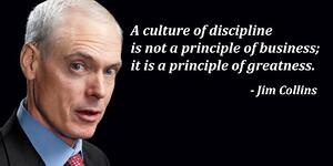 Jim Collins Culture of Discipline - Greatness