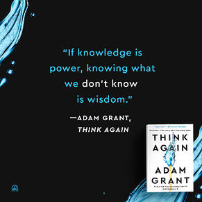 Knowing what you dont know is Wisdom - Think Again Adam Grant