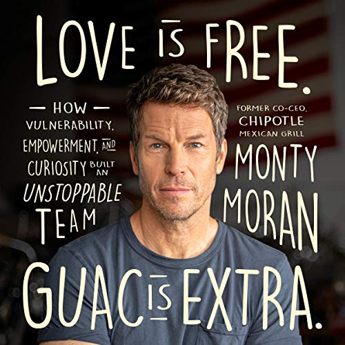 Love Is Free. Guac is Extra, Monty Moran