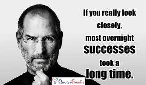 Overnight success took a long time, Steve Jobs
