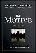 Patrick Lencioni - The Motive