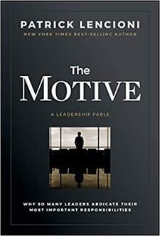 Patrick Lencioni - The Motive