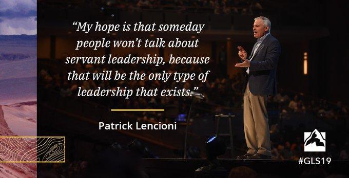 Patrick Lencioni Servant Leadership Quote
