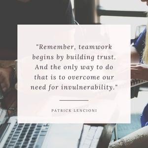 Patrick Lencioni Vulnerablity builds Trust