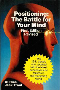 Positioning - The Battle for Your Mind