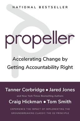 Propeller - Accelerating Change by Getting Accountability Right