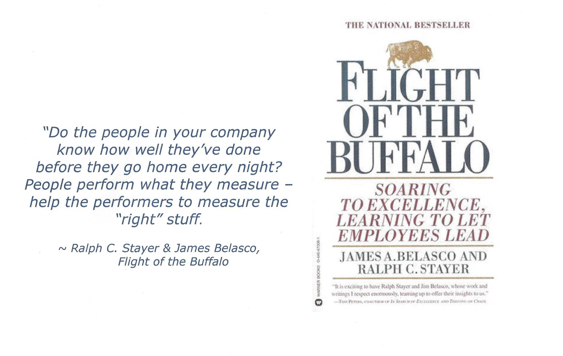 Ralph Stayers Right Stuff Quote - Flight of the Buffalo