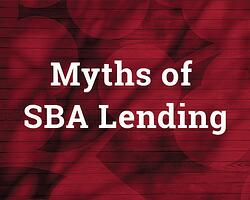 SBA Myths