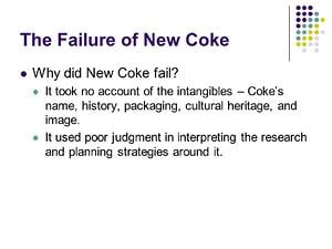 The+Failure+of+New+Coke+Why+did+New+Coke+fail