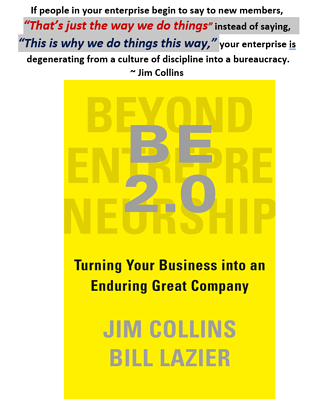This is how we do things here vs Why Quote BE 2.0 Jim Collins