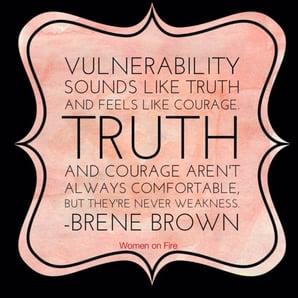 Vulnerability Quote Brene Brown