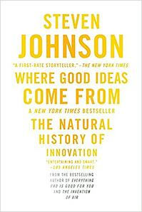 Where Good Ideas Come From - The Natural History of Innovation