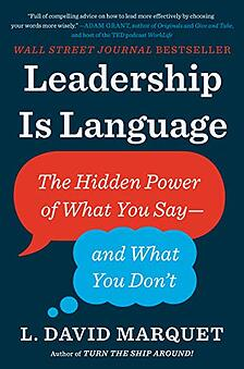 book Leadership Is Language - The Hidden Power of What You Say and What You Dont