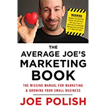 , Joe Polish, Average Joe's Marketing Book The Missing Manual for Marketing and Growing Your Small Business.jpg