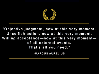 3 Disciplines to Overcome Obstacles Objective Judgement, Unselfish Action, Willing Acceptance marcus-quote.png