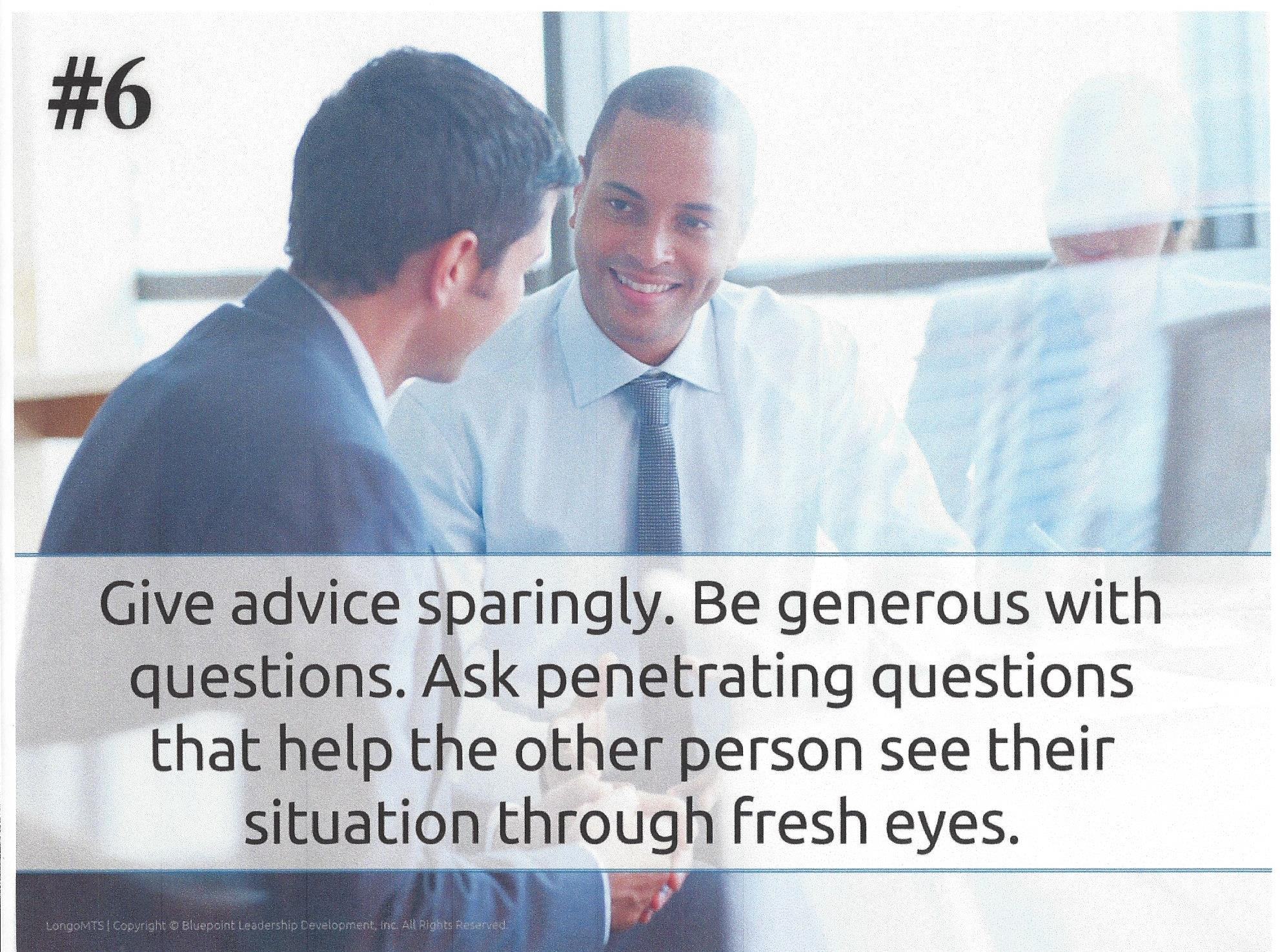 8 Characteristics Coach #6 Give Advice Sparingly Ask Questions .jpg