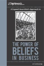 Ari Weinsweig A Lapsed Anarchist's Approach to The Power of Beliefs in Business.jpg