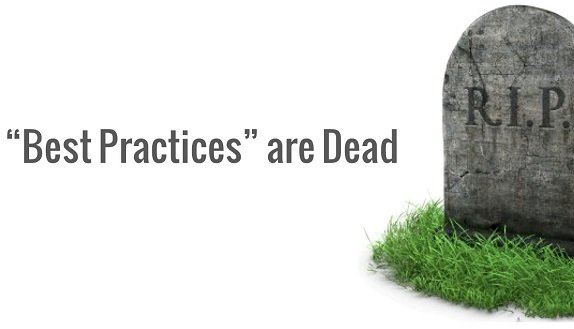Best Practices Are Dead.jpg