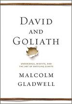 Gladwell David and Goliath book.jpg