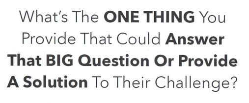 Joe Polish - One Thing You Provide to Answer Biggest Question o.jpg