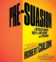 Pre-suasion A Revolutionary Way to Influence and Persuade - R Cialdini.jpg