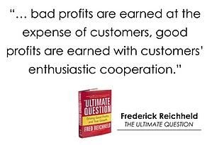 Quote_Good_Profits_from_Bad_Profits_Fred_Reichheld_Ultimate_Question