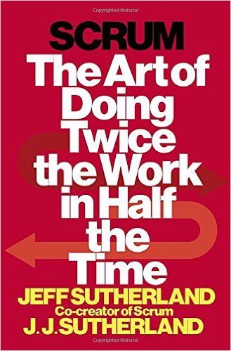 Scrum_-The_Art_of_Doing_Twice_the_Work_in_Half_the_Time_by_Jeff_Sutherland_.jpg