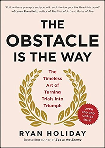 The Obstacle is the Way.jpg