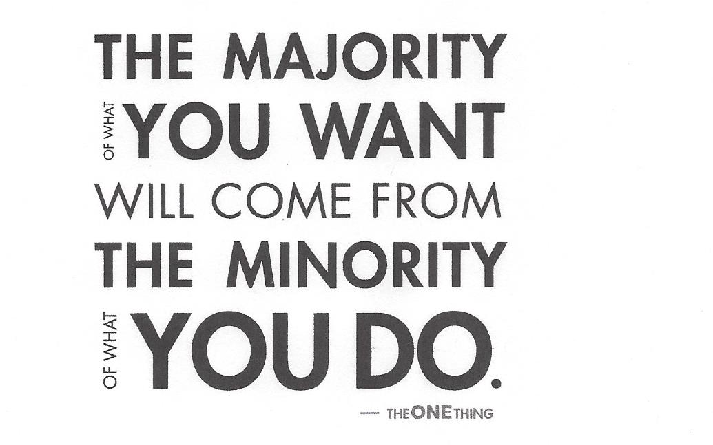 The One Thing (Majority Of What You Want without Success List).jpg