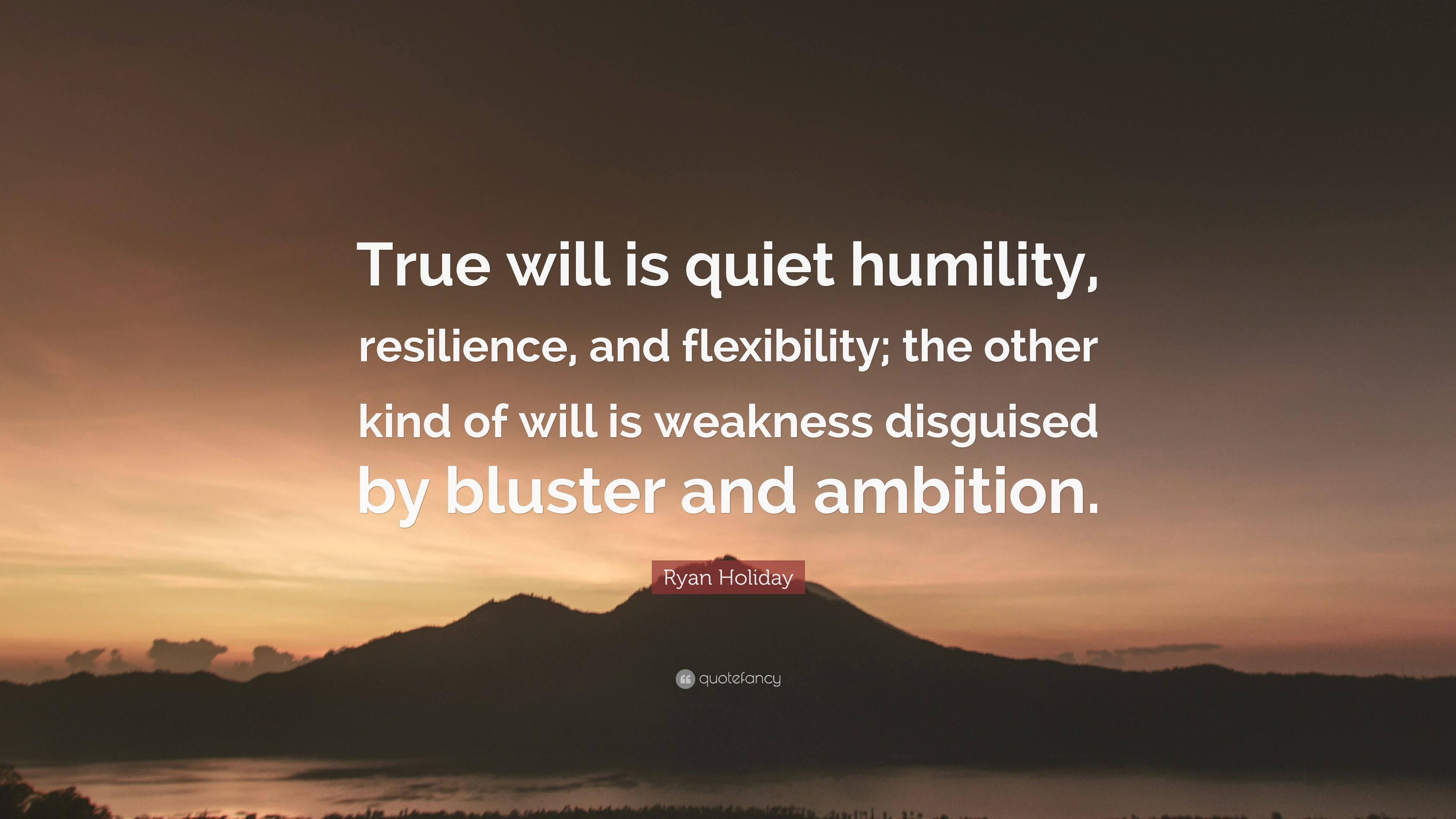 True Will is Quiet Humilty.jpg