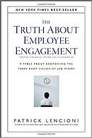 Truth About Employee Engagement Patrick Lencioni.jpg