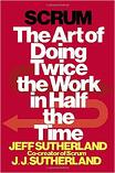 Twice_the_Work_in_Half_the_Time_Scrum__Dallas_Growth_Summit_Jeff_Sutherland-1