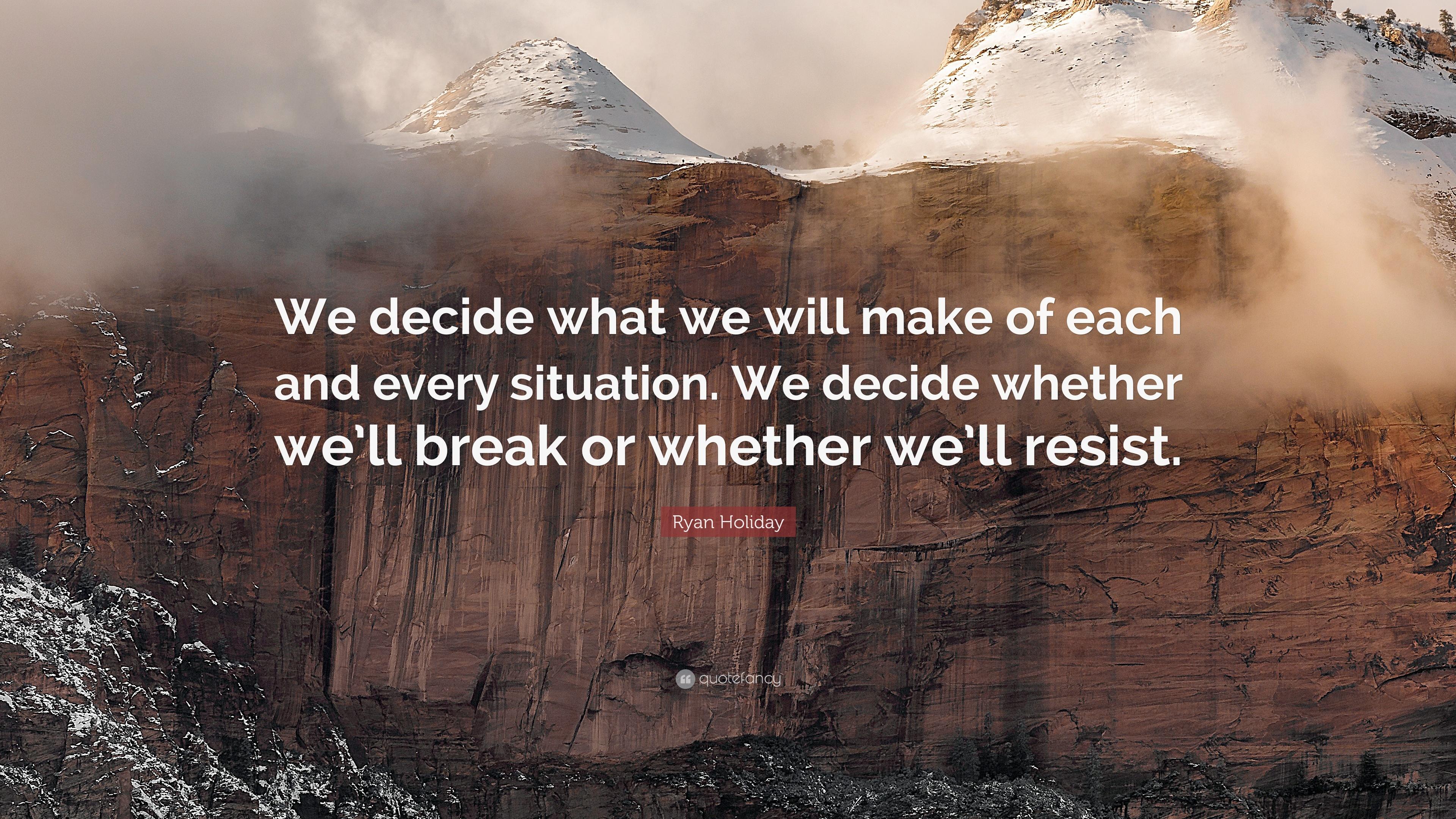 We Decide Break or Resist.jpg