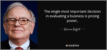quote-the-single-most-important-decision-in-evaluating-a-business-is-pricing-power-warren-buffett.jpg