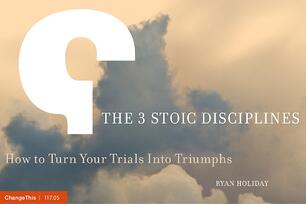 the-3-stoic-disciplines-how-to-turn-your-trials-into-triumphs-1-1024.jpg
