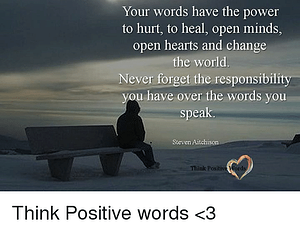 your-words-have-the-power-to-hurt-to-heal-open-20737568